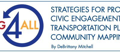 Strategies For Promoting Civic Engagement In Inclusive Transportation Planning: Community Mapping