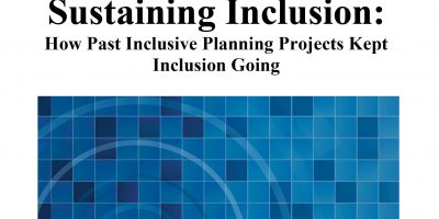 Sustaining Inclusion: How Past Inclusive Planning Projects Kept Inclusion Going